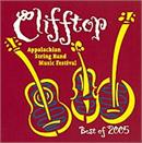 CLIFFTOP - BEST OF 2005 - Appalachian String Band Music Festival